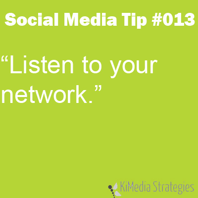 Listen To Your Network