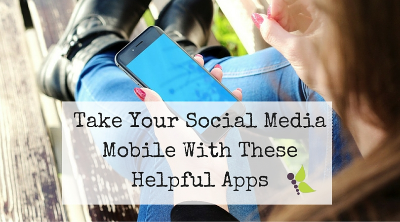 Take Your Social Media Mobile With These Helpful Apps